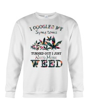 I Just Need More Weed Crewneck Sweatshirt thumbnail