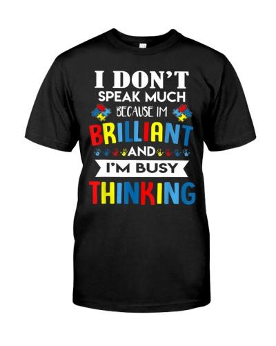 I Dont Speak Much Brilliant Autism