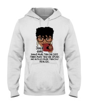 July Girl Knows More Than She Says Hooded Sweatshirt thumbnail
