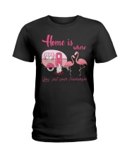Home Is Where You Put Your Flamingos Ladies T-Shirt thumbnail