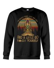 I'm Mostly Peace Love And Light Crewneck Sweatshirt thumbnail
