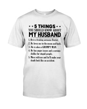 5 Things You Should Know About My Husband Classic T-Shirt thumbnail