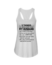 5 Things You Should Know About My Husband Ladies Flowy Tank thumbnail