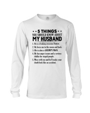 5 Things You Should Know About My Husband Long Sleeve Tee thumbnail