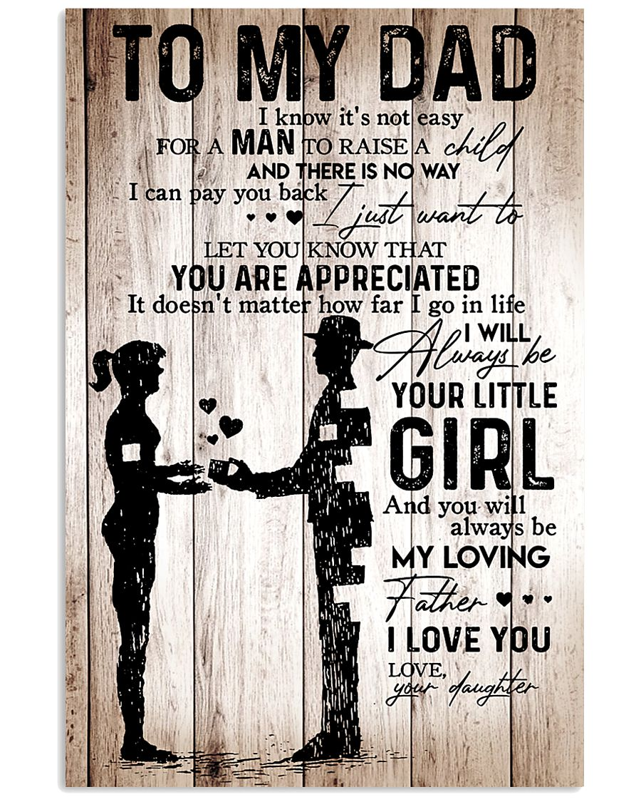To My Dad Girl Love Your Daughter 16x24 Poster