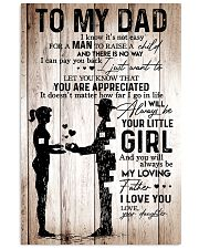 To My Dad Girl Love Your Daughter 16x24 Poster front