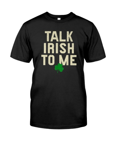 Talk Irish To Me St Patricks Day
