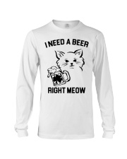I Need A Beer Right Meow Long Sleeve Tee thumbnail