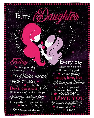 To My Daughter Today Is A Good Day