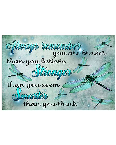 Always Remember You Are Braver Than You Believe