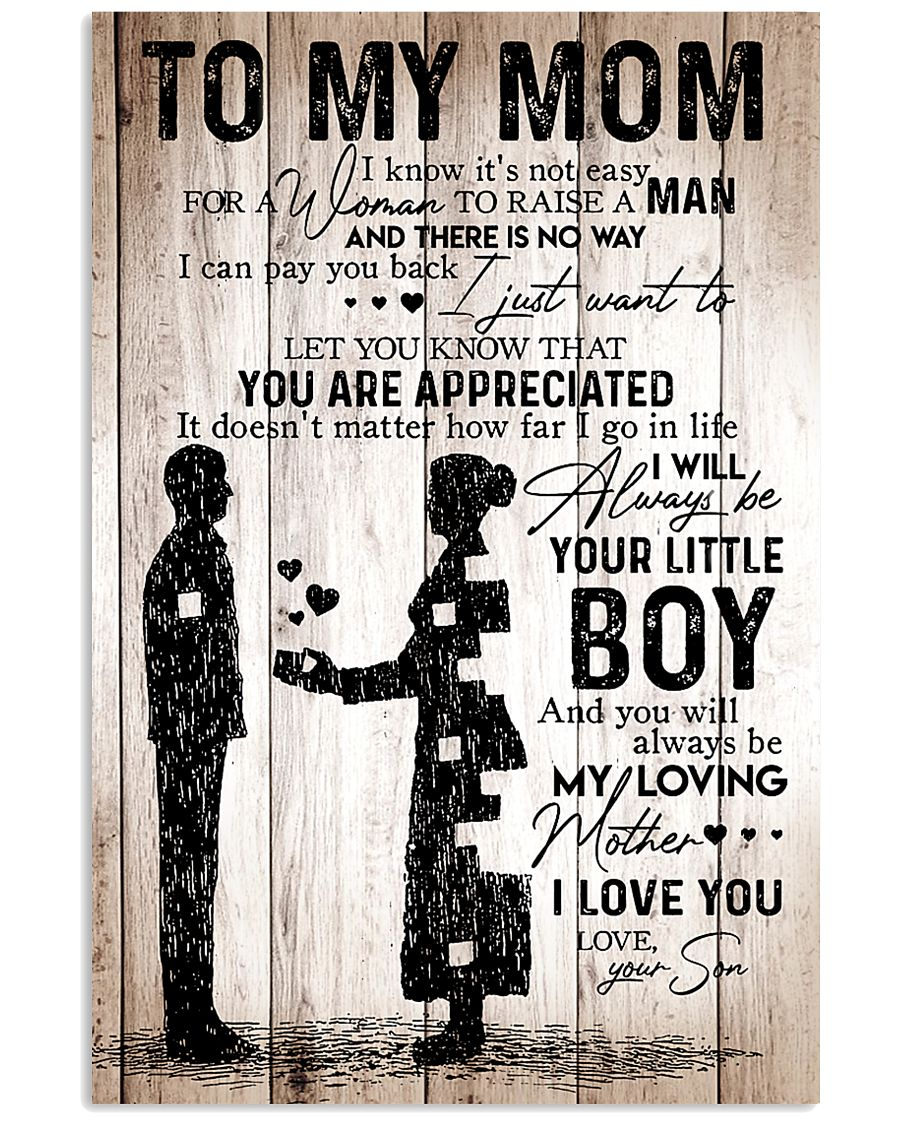 To My Mom - I Love You - Your Son 11x17 Poster