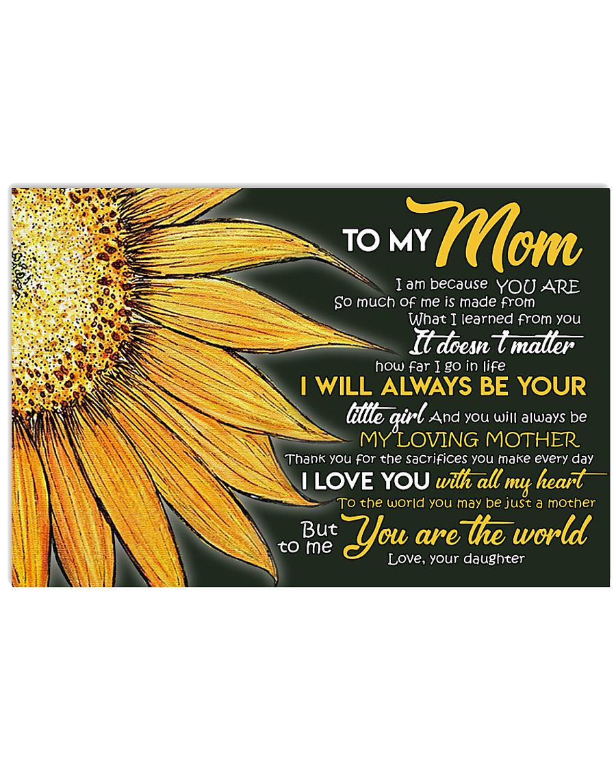 To MY Mom 17x11 Poster