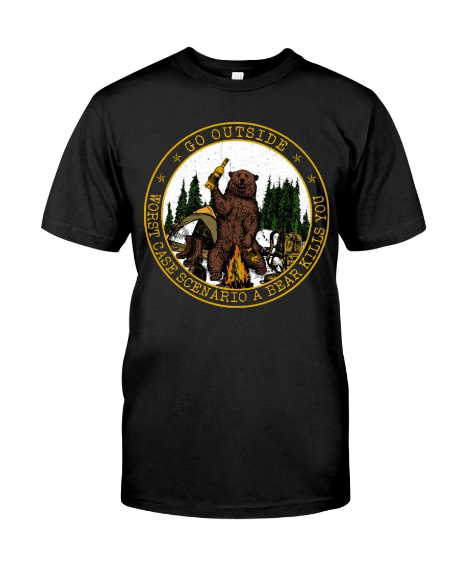Go Outside Worst Case Scenario A Bear Kills You Classic T-Shirt