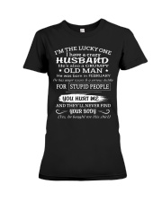 I'm The Lucky One I Have A Crazy Husband Premium Fit Ladies Tee thumbnail