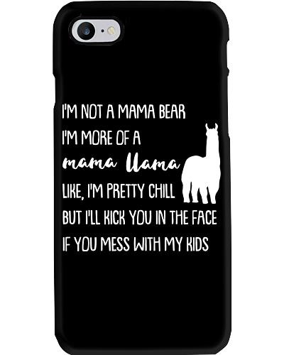 I'm Not A Mama Bear I'm More Of A Mama Llama