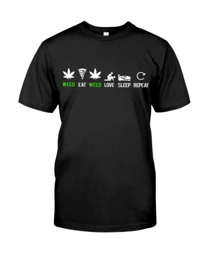 Weed Eat Love Sleep Repeat