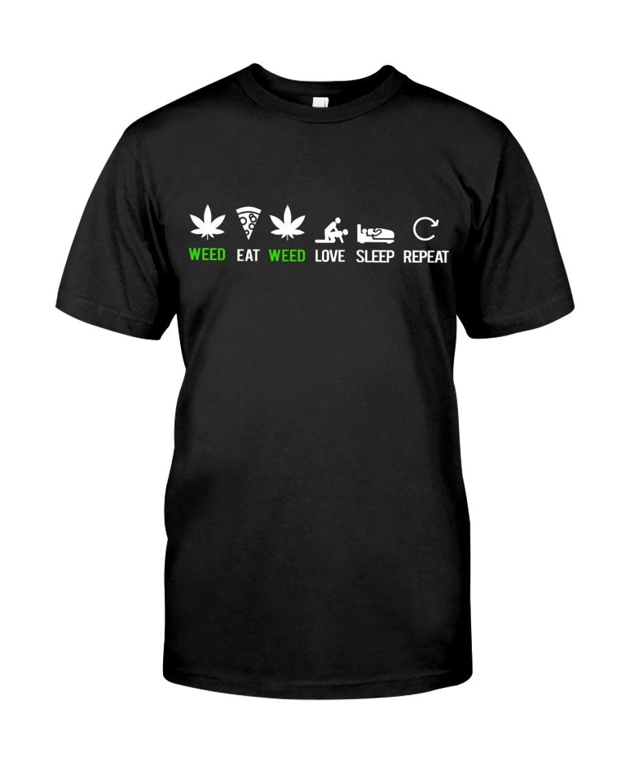 Weed Eat Love Sleep Repeat Classic T-Shirt