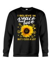 I Belive In Peace And Love Crewneck Sweatshirt thumbnail