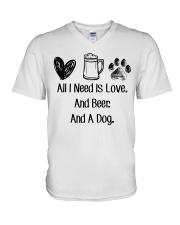 All I Need Is Love And Beer And A Dog V-Neck T-Shirt thumbnail