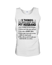 5 Things You Should Know About My Husband Unisex Tank thumbnail