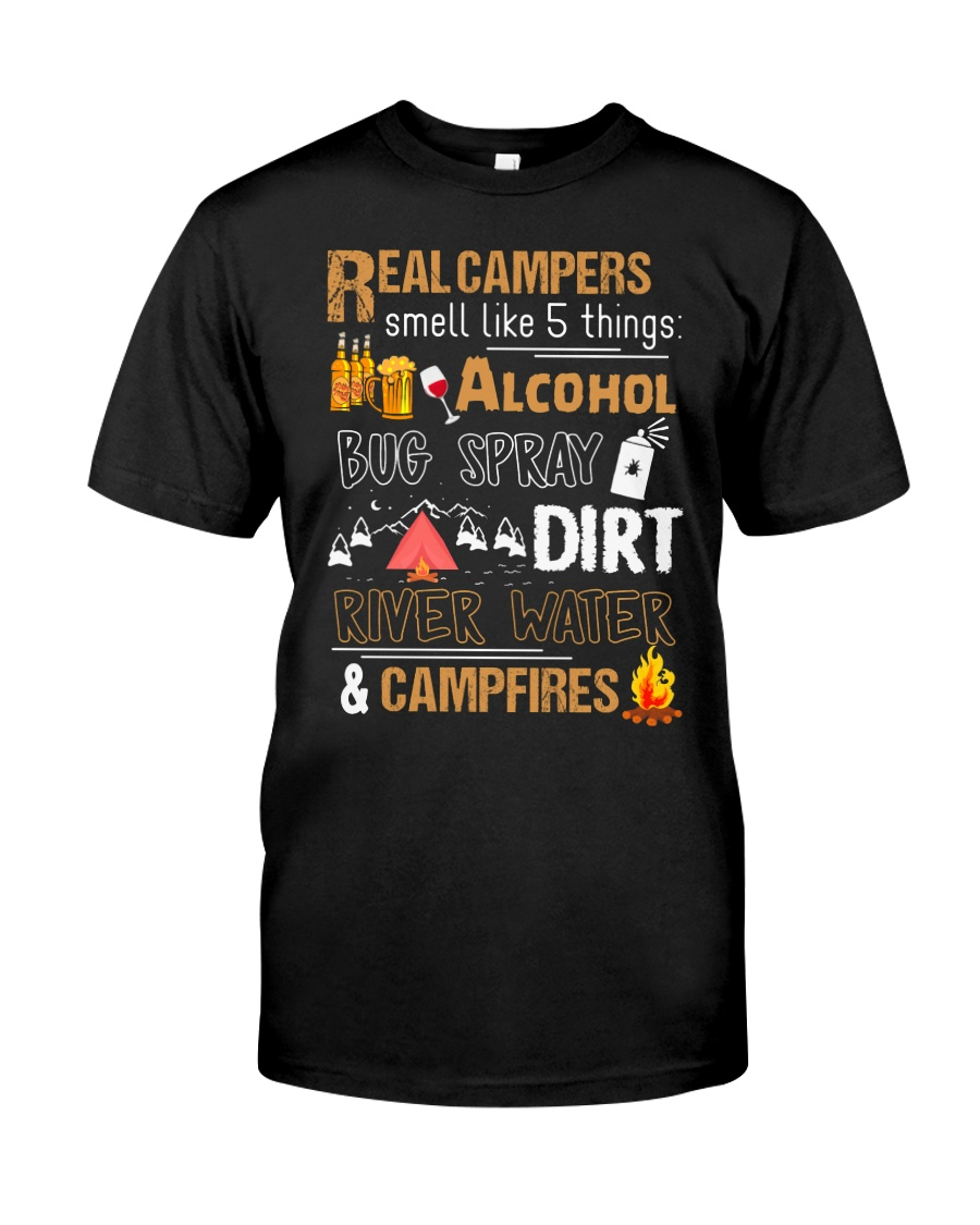 Real Campers Smell Like 5 Things Classic T-Shirt