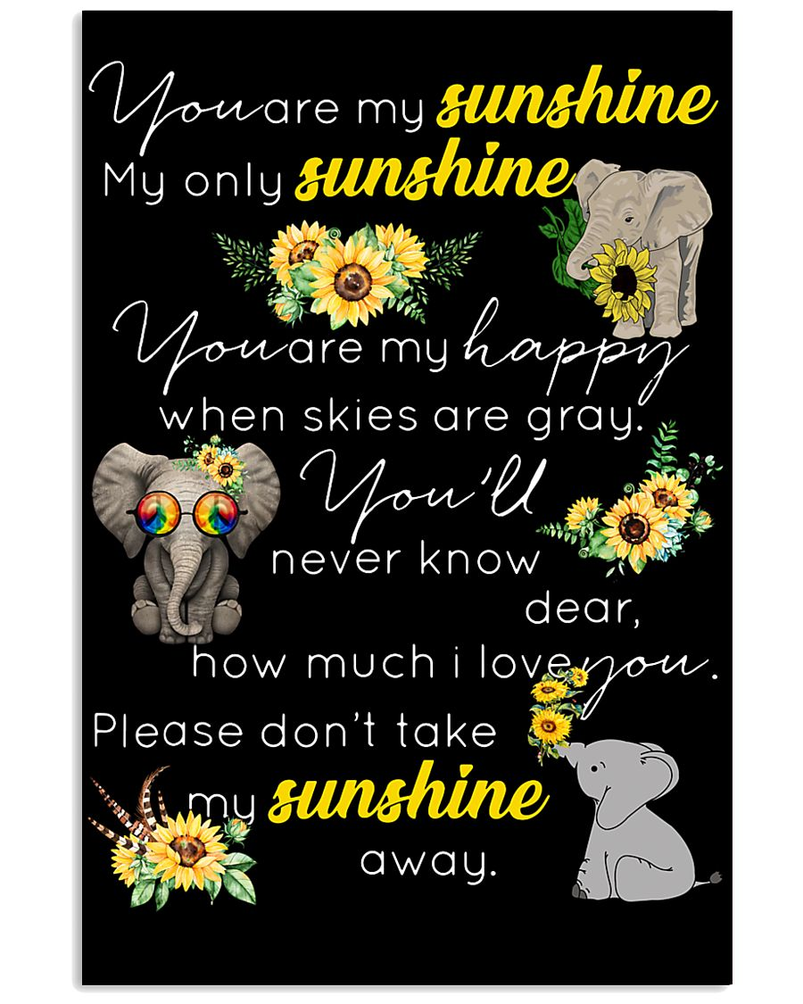 You Are My Sunshine My Only Sunshine 11x17 Poster