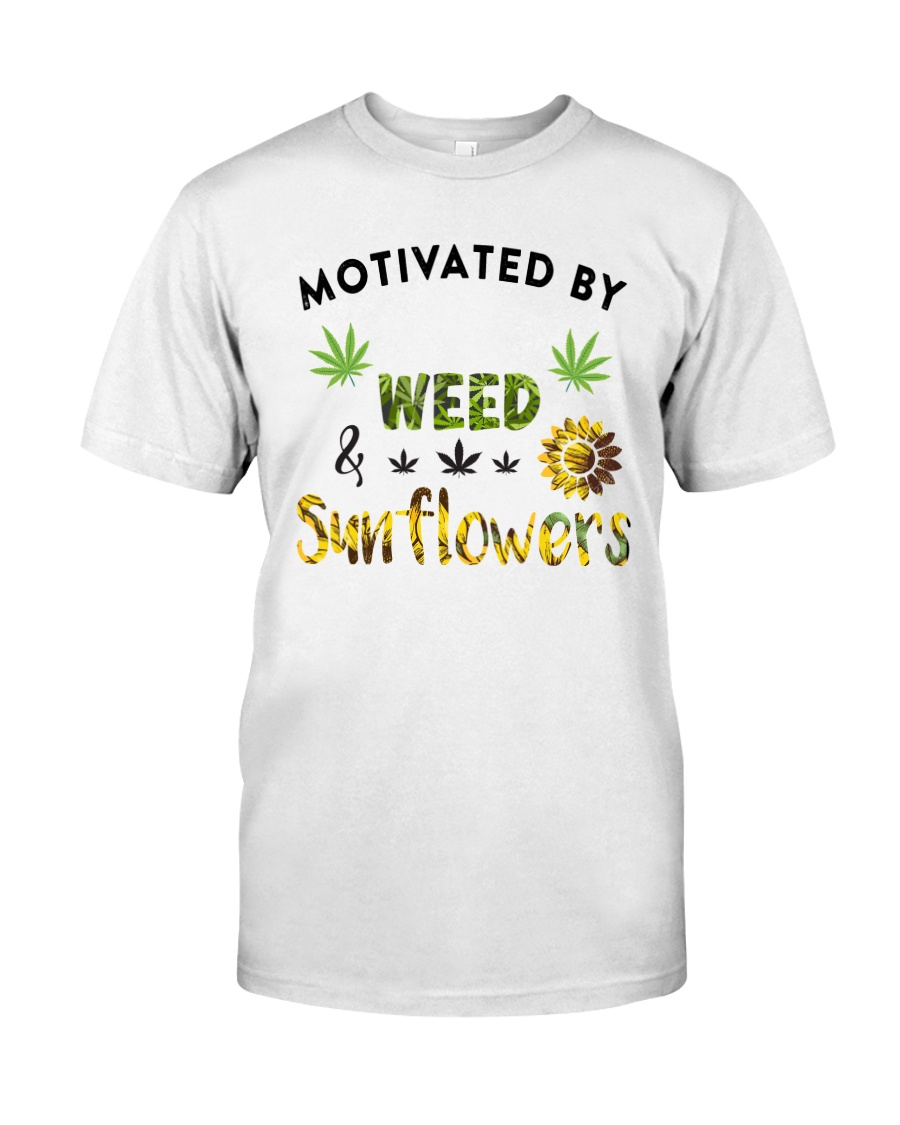 Motivated By Weed And Sunflowers Classic T-Shirt