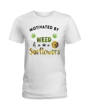 Motivated By Weed And Sunflowers Ladies T-Shirt thumbnail