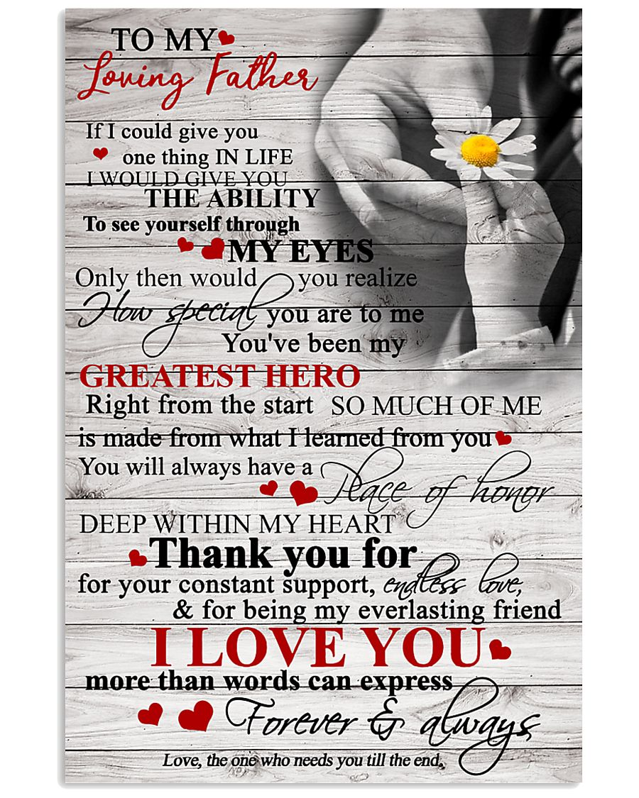 To My Loving Father 11x17 Poster