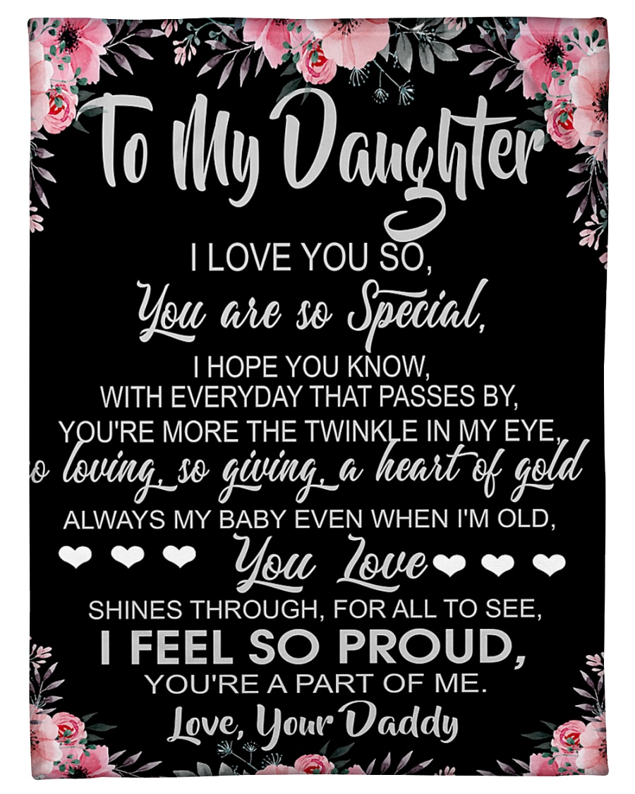 "To My Daughter I Love You So You Are So Special Small Fleece Blanket - 30"" x 40"""