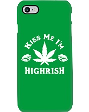 Kiss Me I'm Highrish Phone Case thumbnail