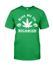 Kiss Me I'm Highrish Classic T-Shirt tile
