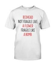 Redhead Girl Not Fraglile Like A Flower Classic T-Shirt front