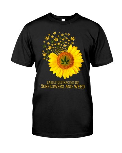Easily Distracted By Sunflowers And Weed