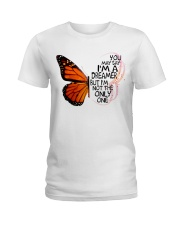 You May Say I'm Dreamer But I'm Not The Only One Ladies T-Shirt thumbnail