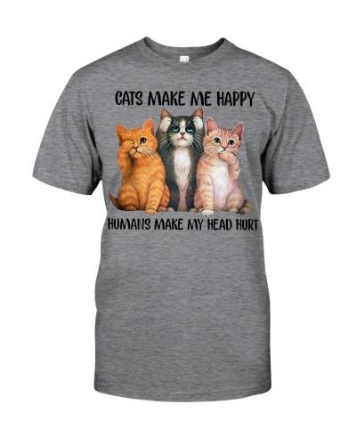 Cat Make Me Happy Humans Make My Head Hurt