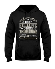 A House Without A Trombone Hooded Sweatshirt thumbnail