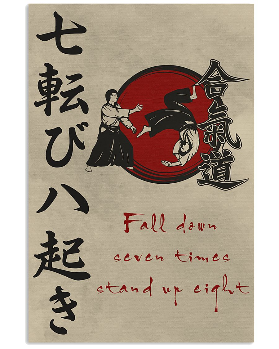 Fall down seven times stand up eight 11x17 Poster