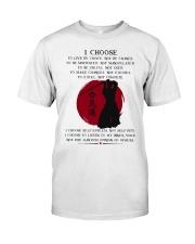 I Choose Classic T-Shirt thumbnail