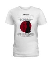 I Choose Ladies T-Shirt thumbnail