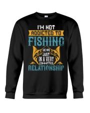 I'M NOT ADDICTED TO FISHING JUST WE ARE-01 Crewneck Sweatshirt thumbnail