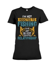 I'M NOT ADDICTED TO FISHING JUST WE ARE-01 Premium Fit Ladies Tee thumbnail