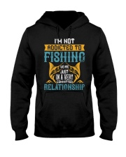 I'M NOT ADDICTED TO FISHING JUST WE ARE-01 Hooded Sweatshirt thumbnail