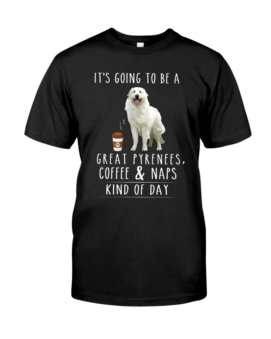 Great Pyrenees Coffee and Naps Classic T-Shirt