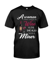 Wine and A Miner Classic T-Shirt front