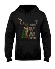 I Will Go Hunting Here Or There Everywhere Hooded Sweatshirt thumbnail
