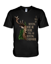 I Will Go Hunting Here Or There Everywhere V-Neck T-Shirt thumbnail