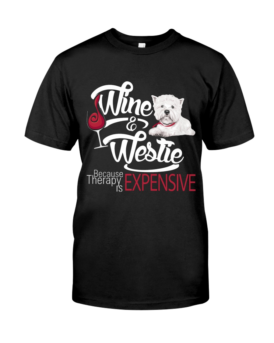 Westie - Therapy is expensive Classic T-Shirt