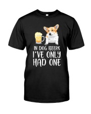 In Dog Beers I've Only Had One - Corgi Classic T-Shirt front