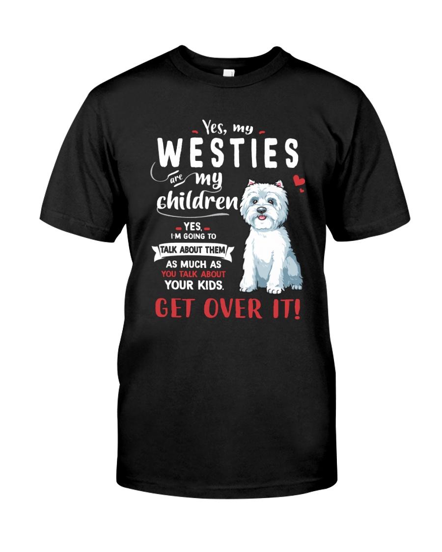 My Westies - My Children Classic T-Shirt
